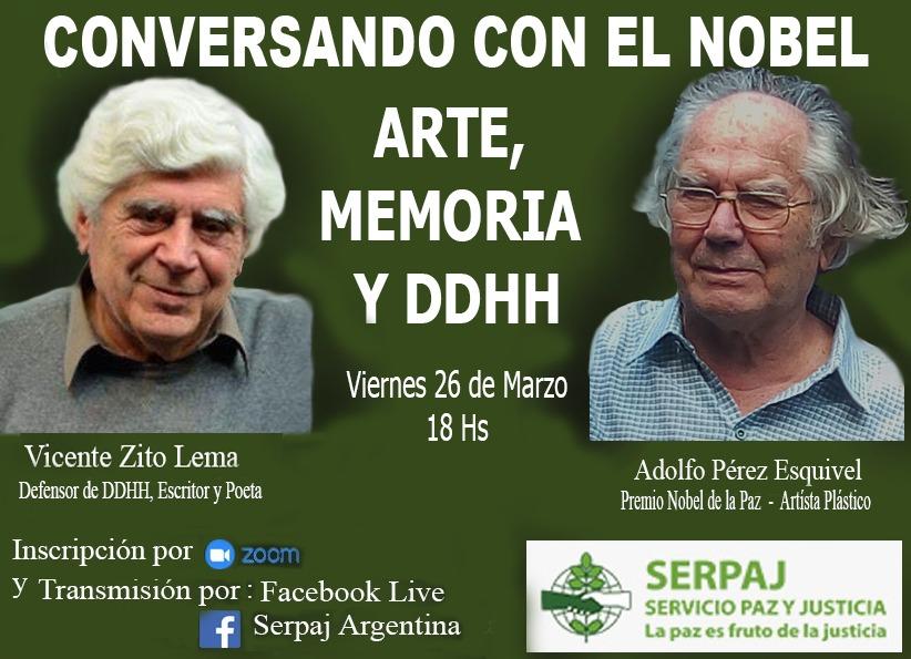 Conversando con el Nobel; «Arte, Memoria y DDHH»